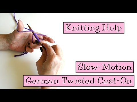Knitting Help - Slow Motion German Twisted Cast-On
