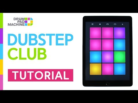 How To Play - DUBSTEP CLUB | Drum Pad Machine