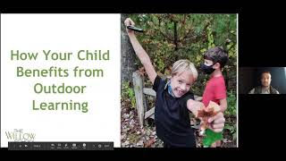 Willow Weekly Webinars: Outdoor Learning