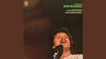 San Francisco - Scott McKenzie 💖 1 HOUR 💖 [Be Sure to Wear Flowers in Your Hair]