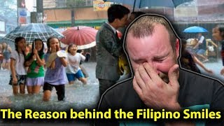 The Reason behind the Filipino Smiles REACTION!