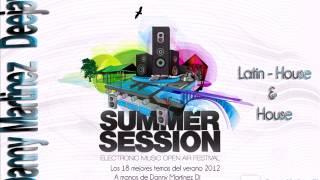 04.Danny Martinez - Summer Sessión