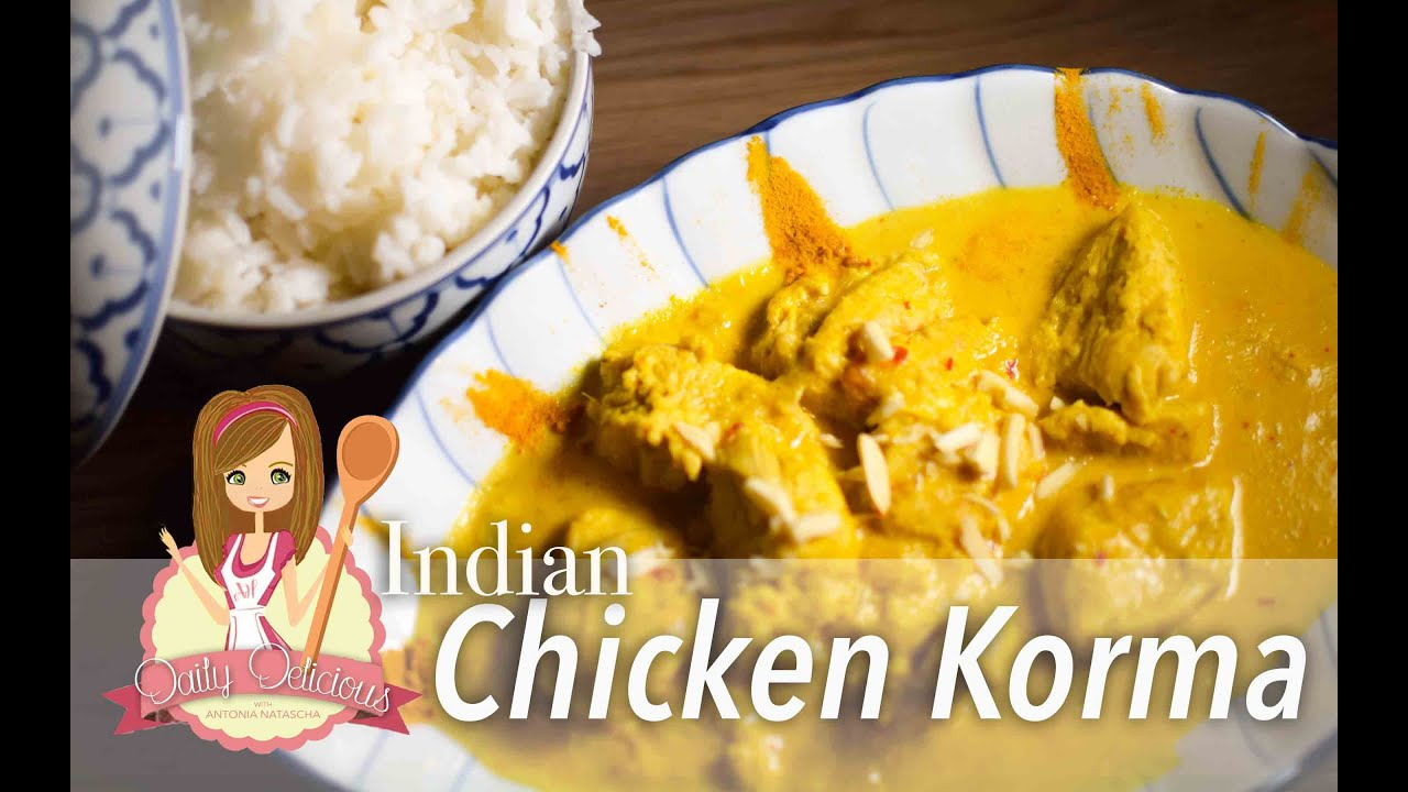 Indian chicken korma recipe indisches chicken korma rezept indian chicken korma recipe indisches chicken korma rezept daily delicious world kitchen youtube forumfinder Images