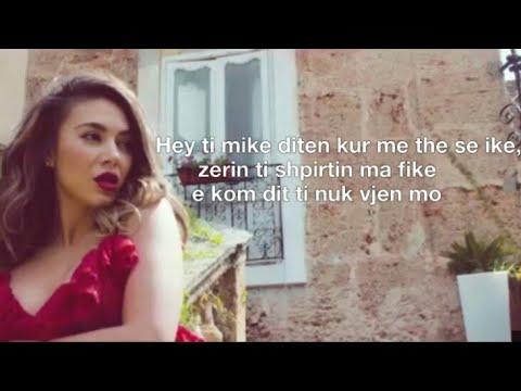 Elvana Gjata & Ledri Vula | Mike feat John Shehu | Lyrisc Video!