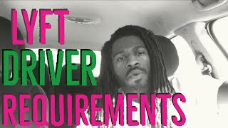 Lyft Driver Requirement and All you need to know.
