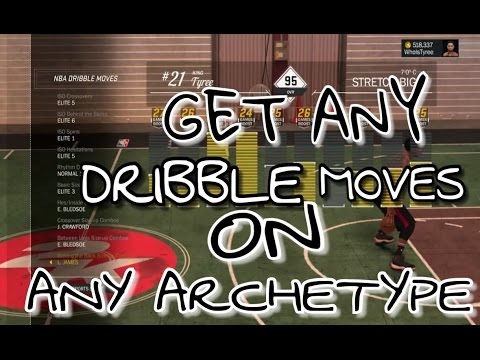 GAME BREAKING !!! GET ANY DRIBBLE MOVES ON ANY ARCHETYPE NBA 2K17