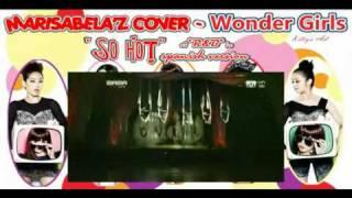 ♪ Wonder Girls - So Hot R&B (español | spanish version) by Marisabelaz