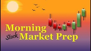 Morning Market Prep | Stock & Options Trading | 4-17-19