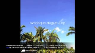 Overloque - August 6 EP [WRR043]