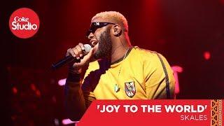 Skales: Joy To The World - Coke Studio Africa