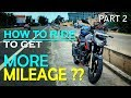 How To Ride a Bike To GET Maximum Mileage || Fuel Efficiency Tips