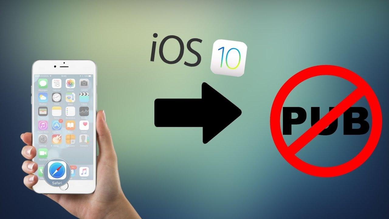 comment bloquer les pubs sur ios 10 facilement ! - youtube