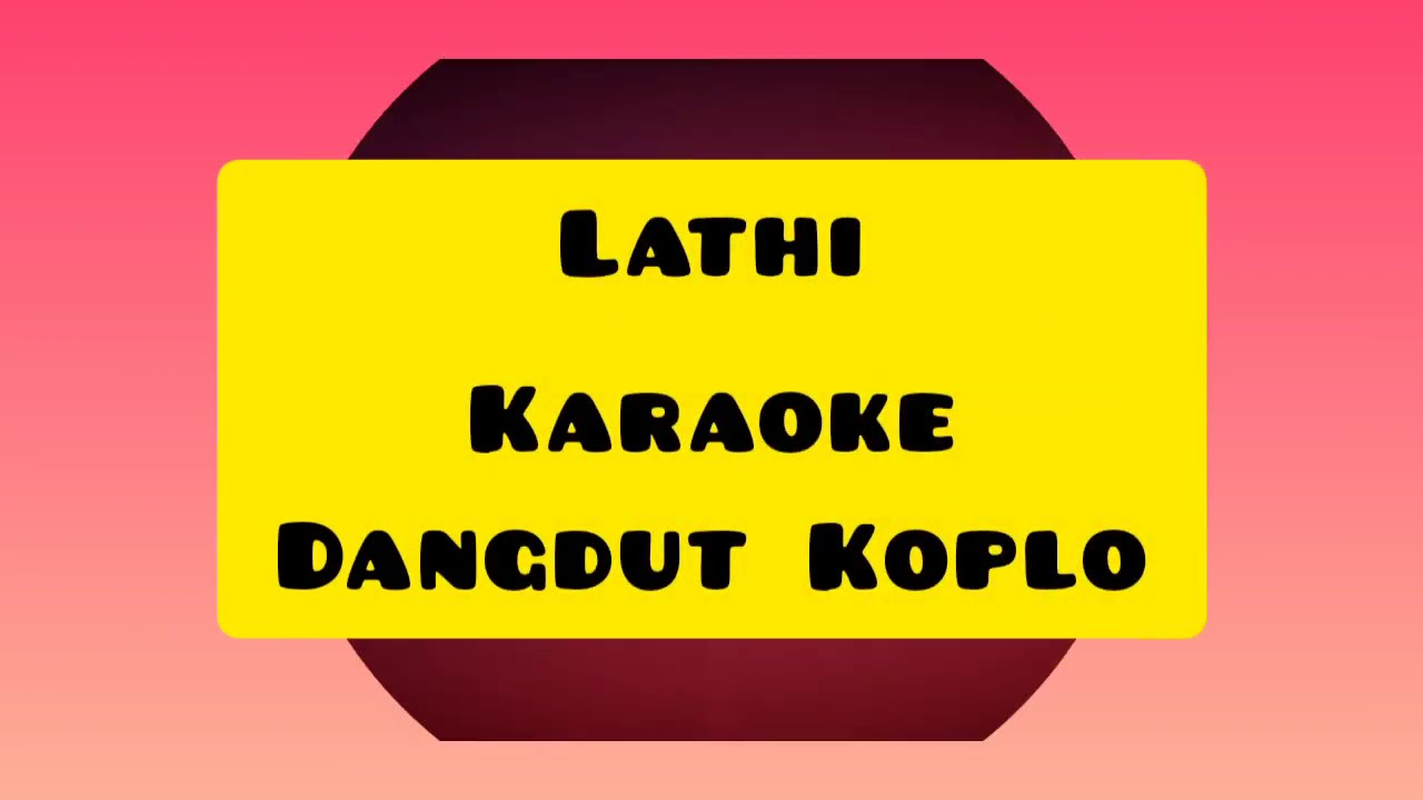 Digilir Cinta Dangdut Karaoke Lirik Youtube