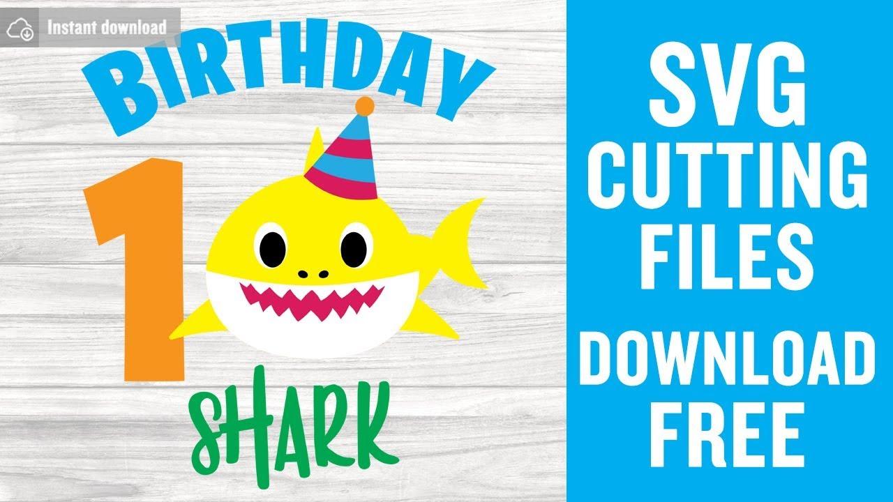 Shark 1st Birthday SVG Free Cutting Files | Baby Shark Svg ...