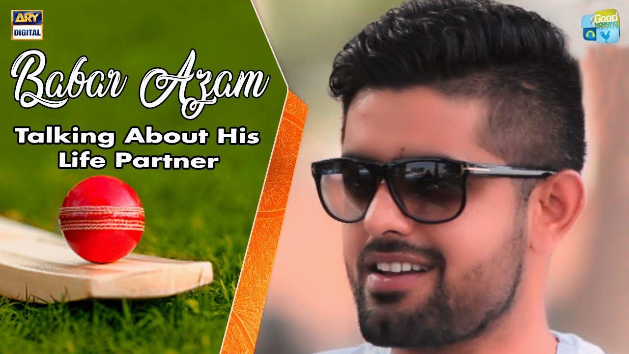 Babar Azam Ki Life Partner Kaisi Honi Chahiye?