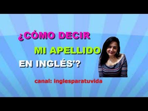 Clases de inglés mi apellido en inglés English classes my surname