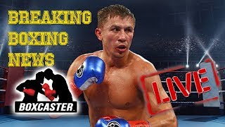 Boxing News Live: IBF Strips Gennady Golovkin of Middleweight World Title | BOXCASTER
