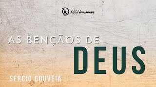 Culto online - As bençãos de Deus  - Sergio Gouveia - 26.06.2020