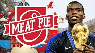 Paul Pogba - World Champion - Meat Pie World Cup Final