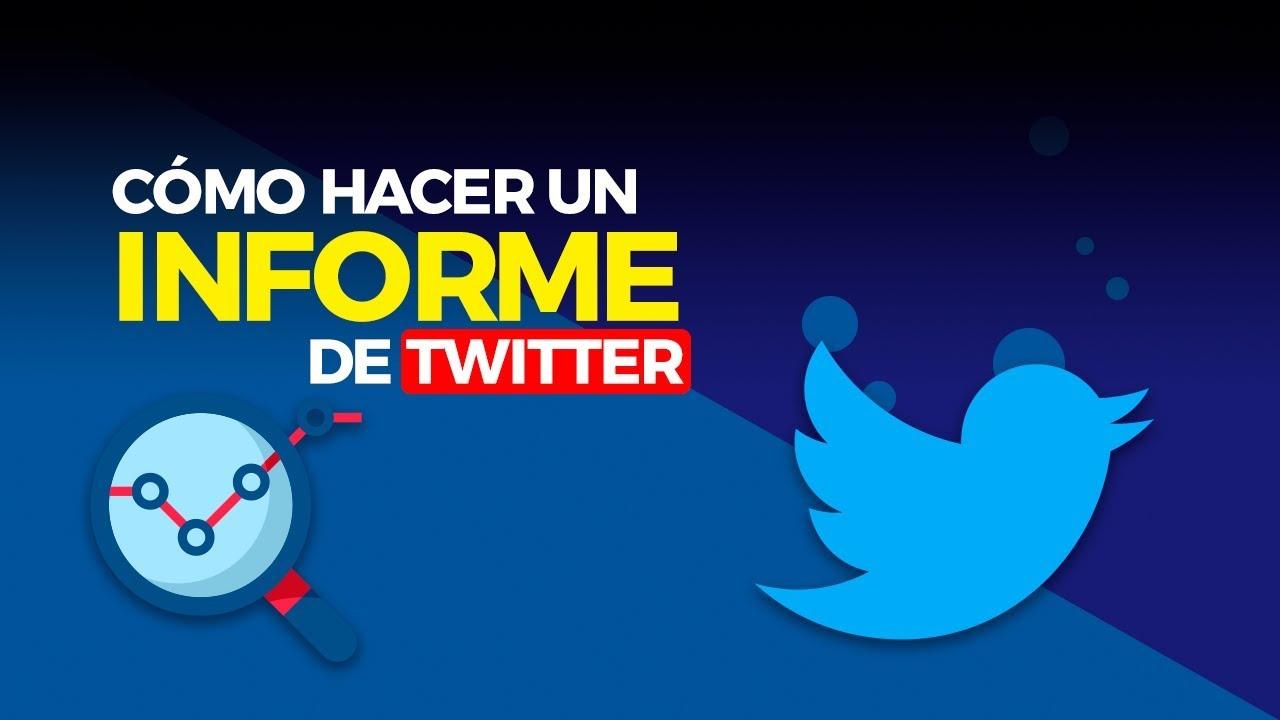 Cómo hacer un informe de Twitter paso a paso [Incluye Plantilla ...