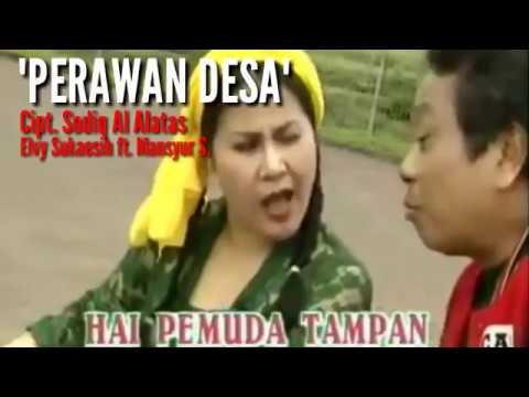 Perawan Desa - Elvy Sukaesih ft. Mansyur S.  / Lagu Legendaris Tempo Doeloe
