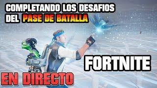 Fortnite: COMPLETANDO LOS DESAFIOS DE LA SEMANA 9 (PASE DE BATALLA) EN DIRECTO