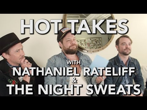 'Hot Takes' With Nathaniel Rateliff & The Night Sweats