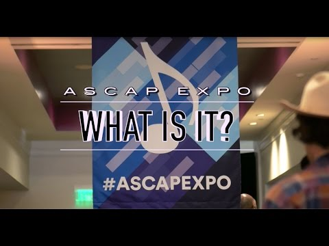 ASCAP EXPO: What is It? Why you need to attend?