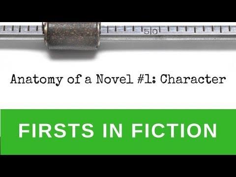 Gross Anatomy of a Novel: Character