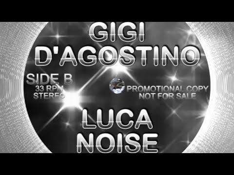 Gigi D'Agostino & Luca Noise - Fort - B side 2005-2015