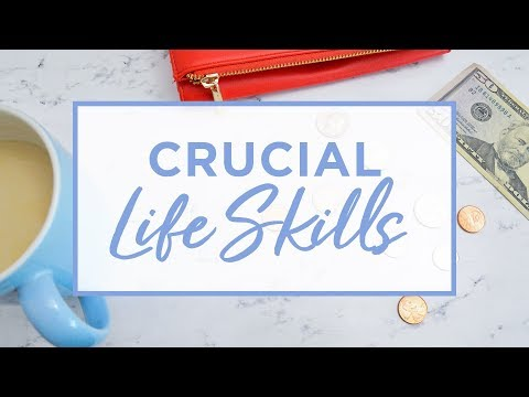 10 Essential Life Skills You Need to Learn Right Now | The Lifestyle Fix