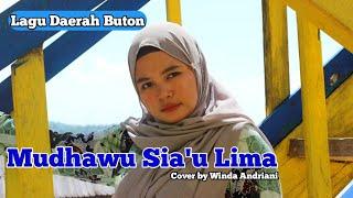 Lagu Daerah Buton Cia Cia - Mudhawu Sia'u Lima    Cover By Winda Andriani