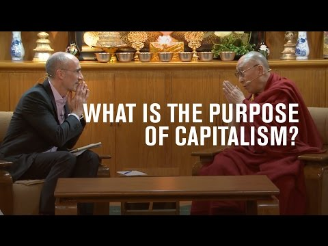 What is the purpose of capitalism? | His Holiness the Dalai Lama and AEI's Arthur Brooks