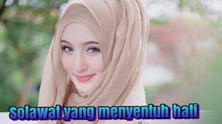 Download Lagu Solawat Syahdu Menyentuh Hati Pengantar Tidur MP3