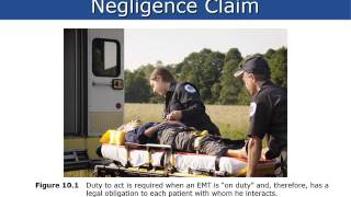 EMS Leadership & Management - Legal 10: The Many Faces of Negligence