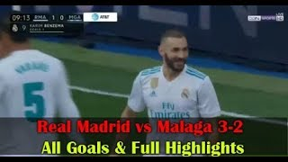 Real Madrid vs Malaga 3-2 All Goals 25/11/2017 Full HD