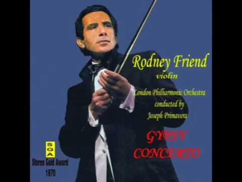 Rodney Friend and the LPO-Gypsy Concerto