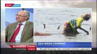 Business Today 16th May 2016- Piers Simpkin: Sea Weed Farming in Kenya