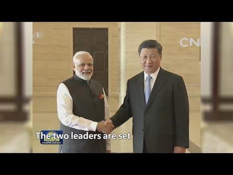 CNC Talk: Xi-Modi meeting in Wuhan heralds new Asia