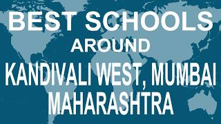 Best Schools around Kandivali West, Mumbai, Maharashtra   CBSE, Govt, Private | Study Space