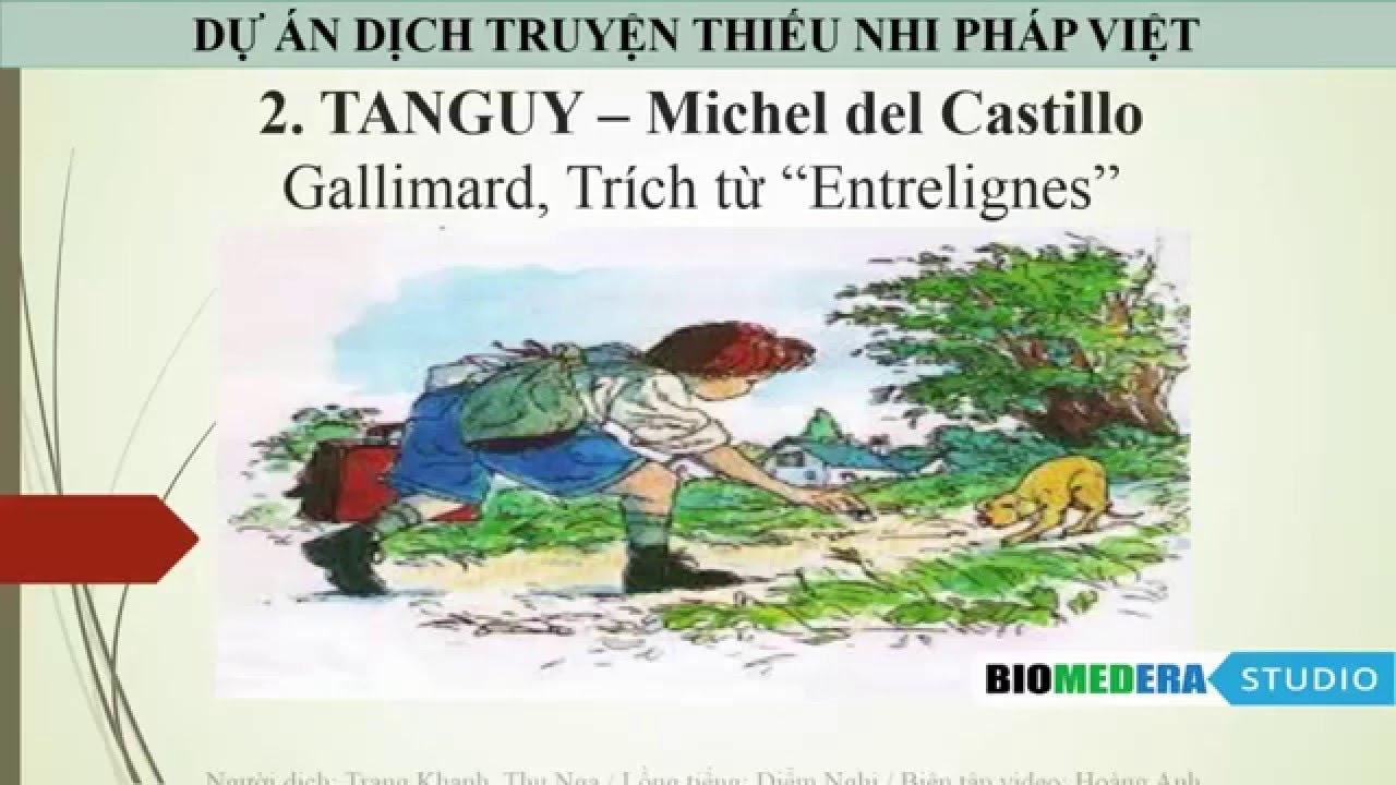 [Truyện dịch] Cậu bé Tanguy (giọng đọc tiếng Pháp, song ngữ Pháp - Việt)