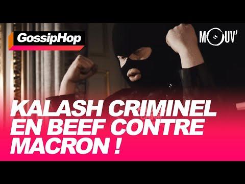 Kalash Criminel en beef contre Macron !