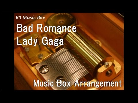 Bad Romance/Lady Gaga [Music Box]