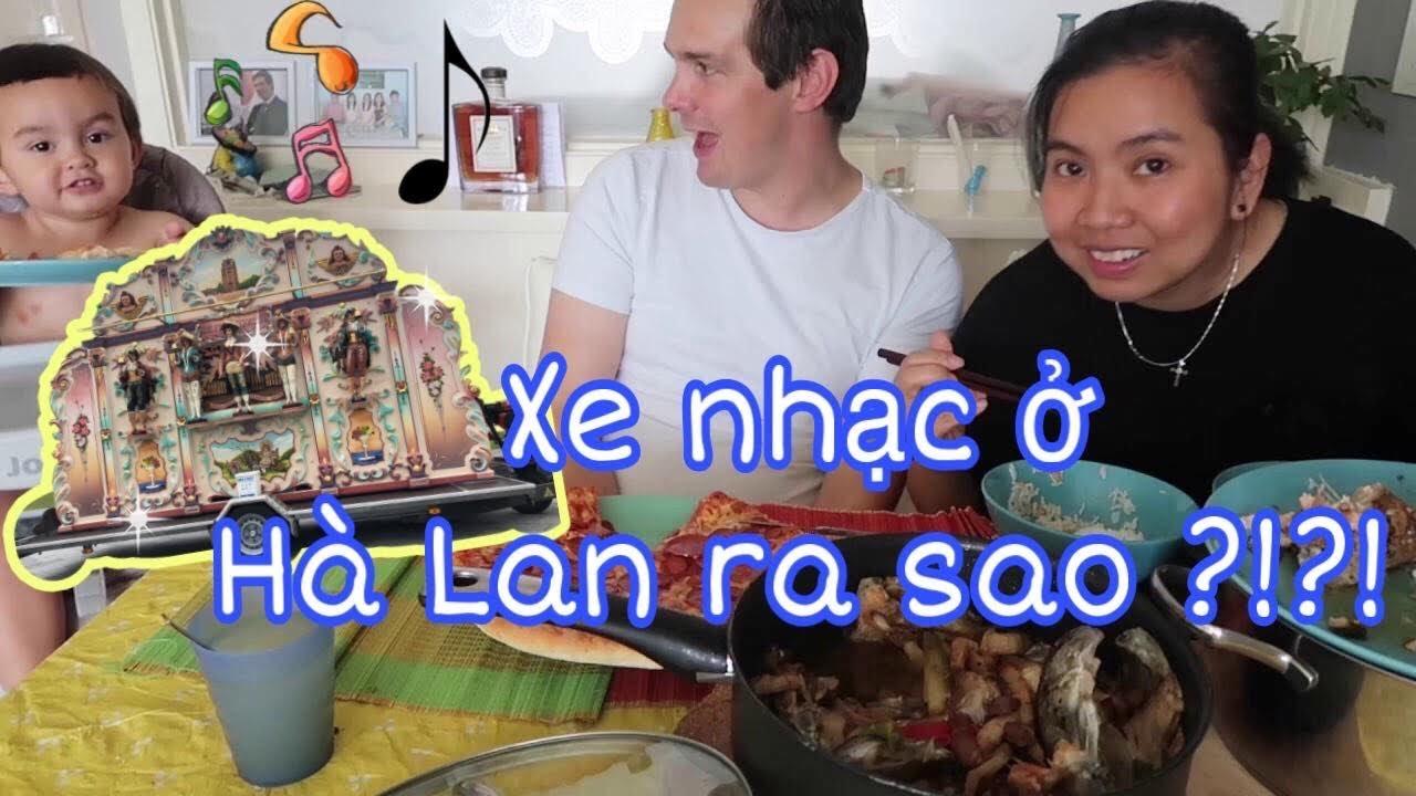 vợ việt chồng tây cơm việt cơm tây, xe nhạc ở Hà lan lukaki familie