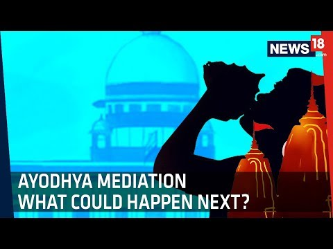 Mediation For Ayodhya Dispute: How Does it Work?