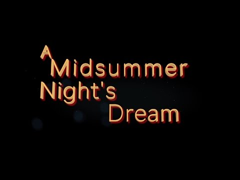 """A Midsummer Night's Dream"" Commercial, 2015"