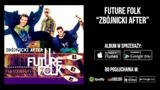 Future Folk - Młody Bóg