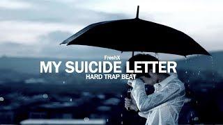 My Suicide Letter | Hard Eminem Type Trap Beat | Prod. FreshX
