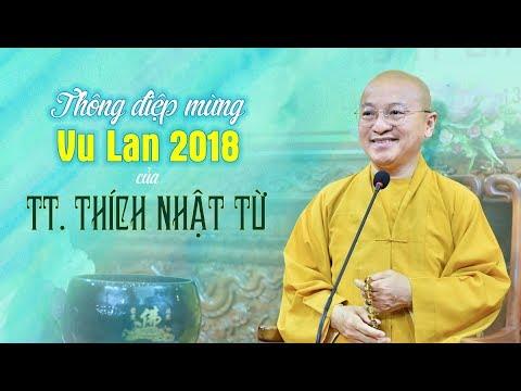 Thông điệp mừng lễ Vu Lan báo hiếu 2018 của TT. Thích Nhật Từ