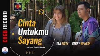 Gerry Mahesa Feat. Esa Risty ‼️ Cinta Untukmu Sayang - PRM INTERACTIVE | (Official Music Video)